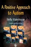 A Positive Approach to Autism Book Cover and Mark Malatesta Review