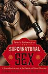Supernatural Sex Book Cover by Somraj Pokras and Jeffre Talltrees