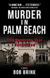 Book Cover for Murder in Palm Beach by Bob Brink