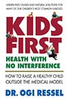 Book Cover for Kids First by Dr. Ogi Ressel