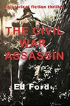 Book Cover for The Civil War Assassin by Ed Ford