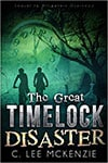 The Great Timelock Disaster Book Cover and Mark Malatesta Review