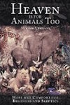 Heaven Is for Animals Too Book Cover