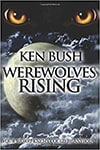 Author Ken Bush - Werewolves Rising