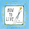 Book Cover for How to Live by Sandy Gingras