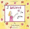 Book Cover for I Believe in You by Sandy Gingras