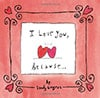Book Cover for I Love You Because by Sandy Gingras
