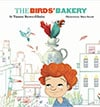 Book Cover for The Birds' Bakery by Tammy Brown Elkeles